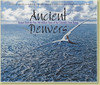 Ancient Denvers - Book